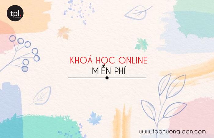 Khoá học online miễn phí