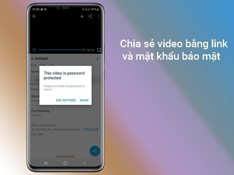Chia sẻ video bằng link với mật khẩu