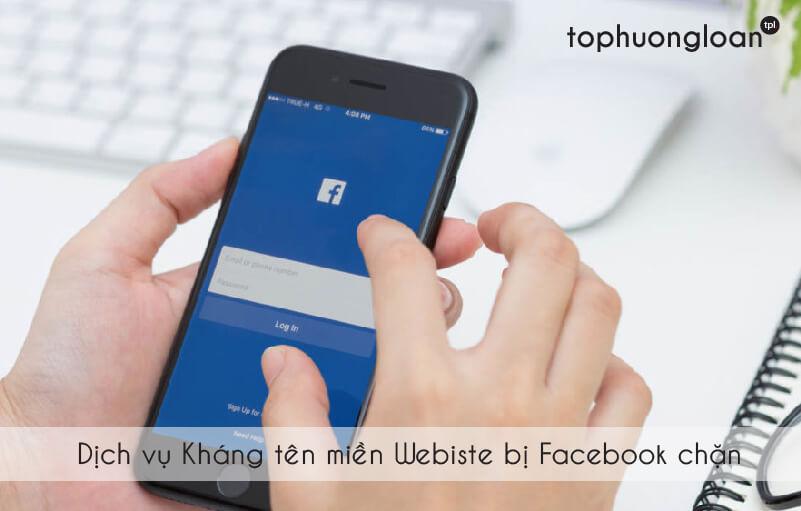 Dịch vụ kháng tên miền website bị Facebook chặn