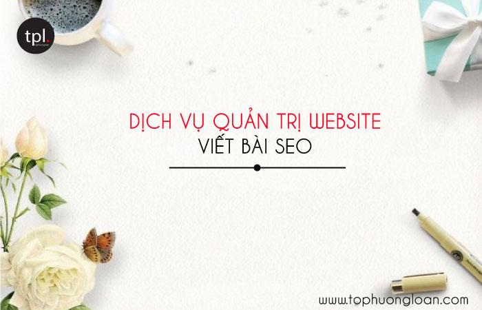 Dịch vụ quản trị website viết bài seo