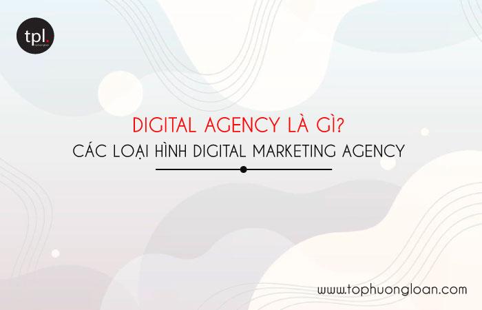 Digital Agency là gì?