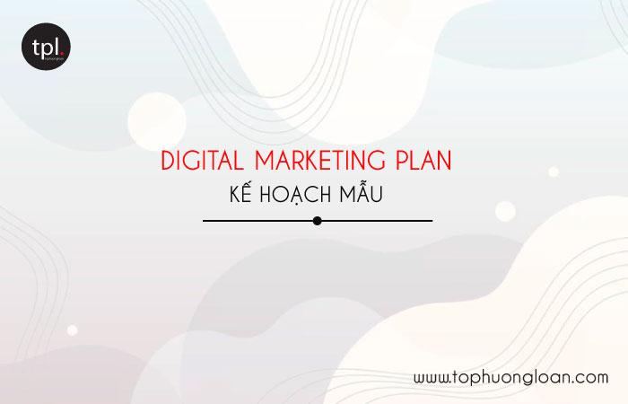 Digital Marketing Plan - Kế hoạch Marketing mẫu