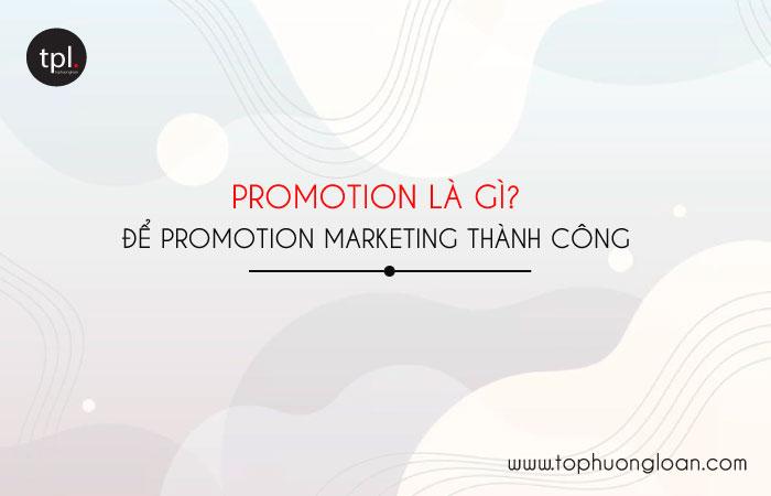 Promotion là gì?