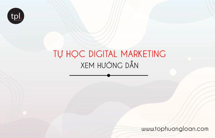 Tự học Digital Marketing như thế nào?