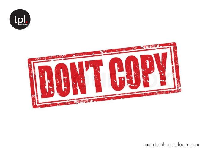 Không copy nội dung từ web khác